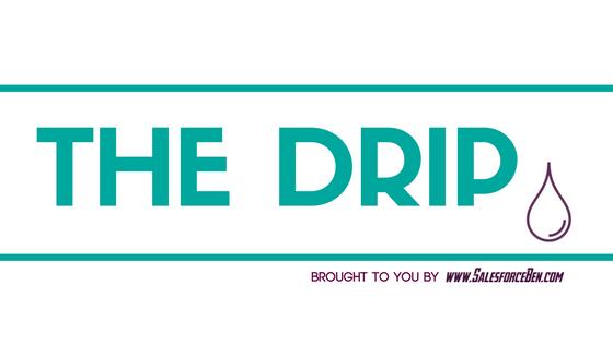 the drip salesforce ben